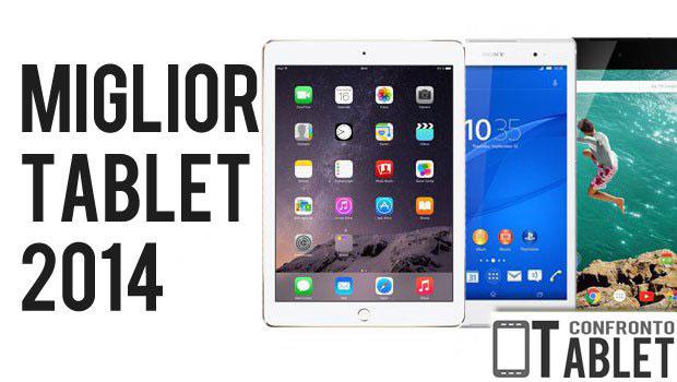 Miglior Tablet 2014: i 10 Migliori Modelli in Assoluto che Vale la Pena Comprare