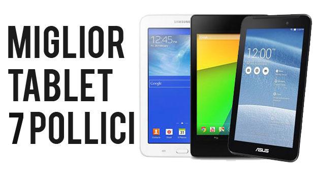 miglior tablet 7 pollici
