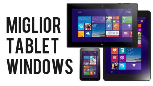 miglior tablet windows microsoft