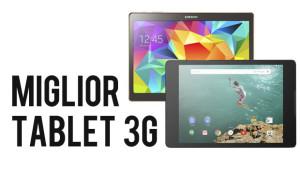 miglior tablet 3G
