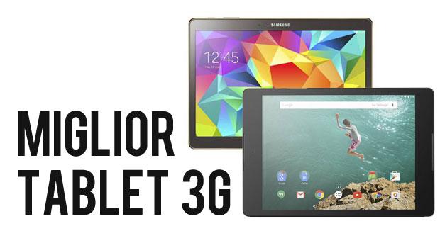Miglior Tablet 3G: I 10 Migliori Modelli da Acquistare