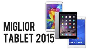 miglior tablet 2015